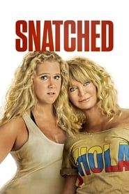 Snatched streaming vf