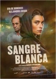 Sangre blanca streaming vf