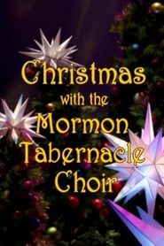 Christmas with the Mormon Tabernacle Choir streaming vf