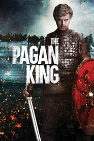 The Pagan King streaming vf