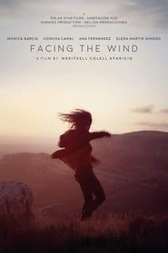 Facing the Wind streaming vf