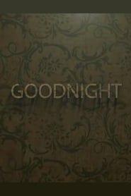 Goodnight streaming vf