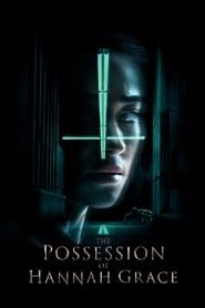 The Possession of Hannah Grace streaming vf