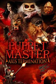 Puppet Master: Axis Termination streaming vf