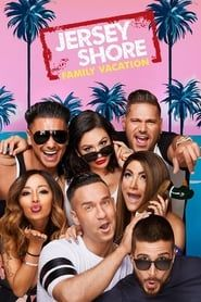Jersey Shore: Family Vacation streaming vf