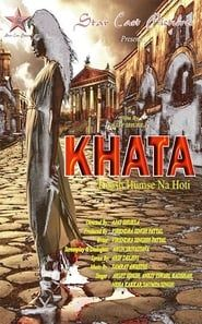 KHATA-Kaash Humse Na Hoti streaming vf