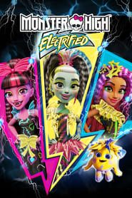 Monster High: Electrified streaming vf