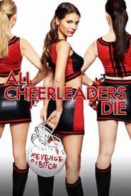 All Cheerleaders Die streaming vf