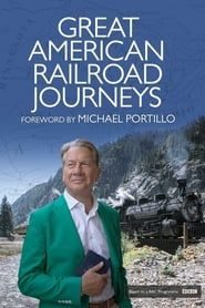 Great American Railroad Journeys streaming vf