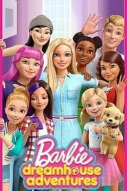 Barbie Dreamhouse Adventures streaming vf