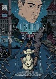 Taurunum Boy streaming vf
