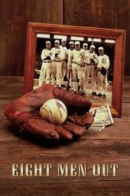 Eight Men Out streaming vf