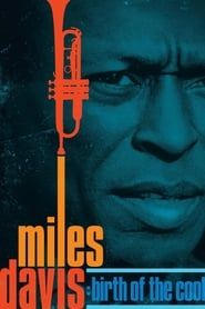 Miles Davis: Birth of the Cool streaming vf