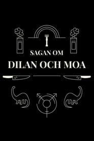 Sagan om Dilan och Moa streaming vf