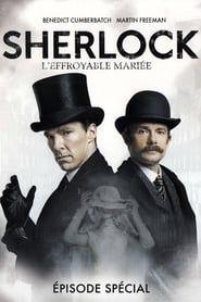 Sherlock: L'Effroyable Mariée