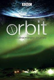 Orbit: Earth's Extraordinary Journey streaming vf
