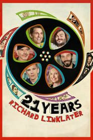 21 Years: Richard Linklater streaming vf