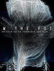 I Saw the Future streaming vf