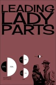 Leading Lady Parts streaming vf