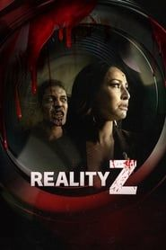 Reality Z streaming vf