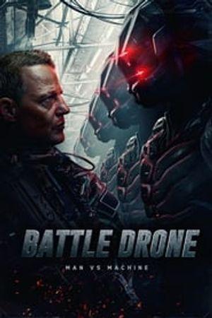Battle Drone 2018 film complet