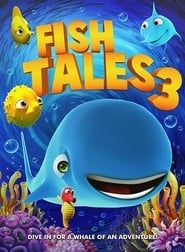 Fishtales 3 streaming vf