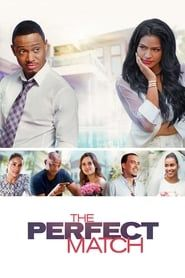 The Perfect Match streaming vf