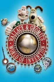 Wallace & Gromit's World of Invention streaming vf