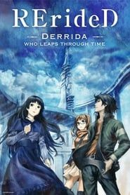 RErideD : Toki Koe no Derrida streaming vf