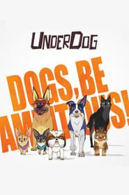 Underdog streaming vf