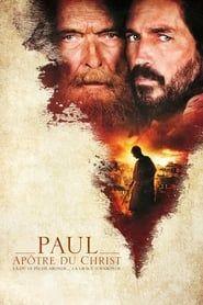 Paul, Apôtre du Christ streaming vf