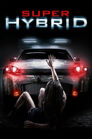 Super Hybrid streaming vf