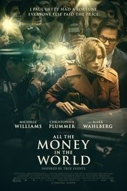 All the Money in the World streaming vf