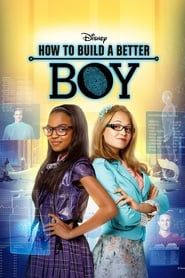 How to Build a Better Boy streaming vf