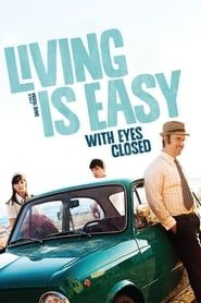 Living Is Easy with Eyes Closed streaming vf