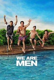 We Are Men streaming vf