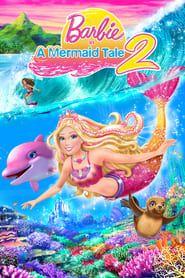 Barbie in A Mermaid Tale 2 streaming vf