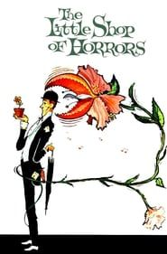 The Little Shop of Horrors streaming vf