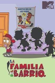 La Familia del Barrio streaming vf