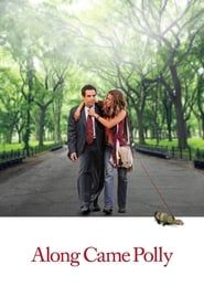 Along Came Polly streaming vf
