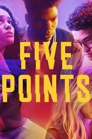 Five Points streaming vf