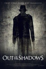 Out of the Shadows streaming vf