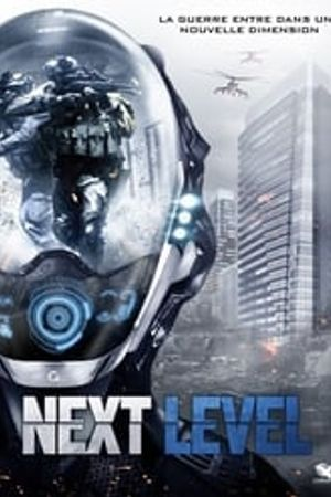 Next Level 2016 bluray film complet