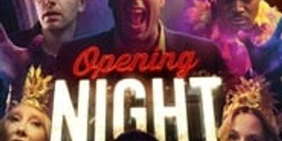 Opening Night  streaming