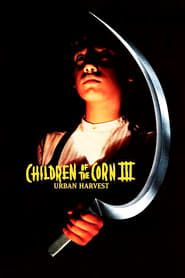 Children of the Corn III: Urban Harvest streaming vf