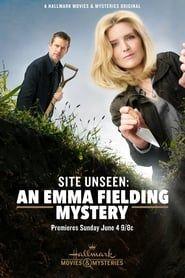 Site Unseen: An Emma Fielding Mystery streaming vf