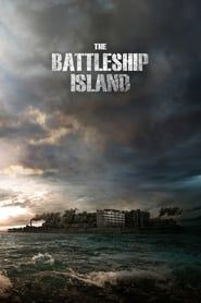 The Battleship Island streaming vf