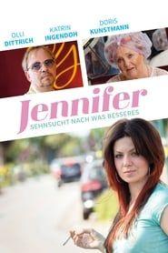 Jennifer – Sehnsucht nach was Besseres streaming vf
