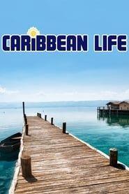 Caribbean Life streaming vf