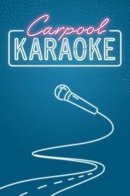 Carpool Karaoke streaming vf
